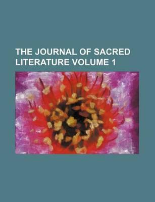 The Journal of Sacred Literature Volume 1