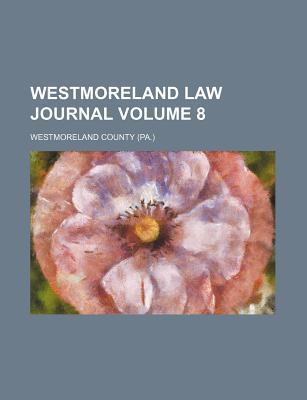 Westmoreland Law Journal Volume 8