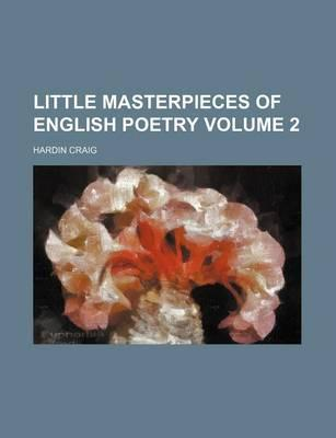 Little Masterpieces of English Poetry Volume 2