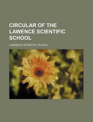 Circular of the Lawence Scientific School