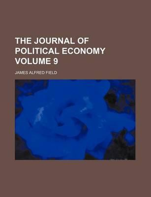 The Journal of Political Economy Volume 9