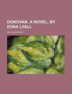 Donovan, a Novel, by Edna Lyall
