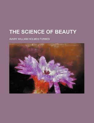 The Science of Beauty