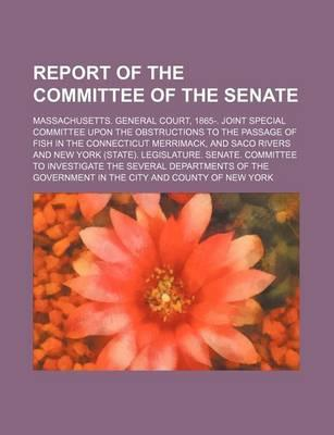 Report of the Committee of the Senate