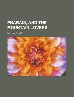 Pharais, and the Mountain Lovers
