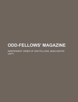 Odd-Fellows' Magazine