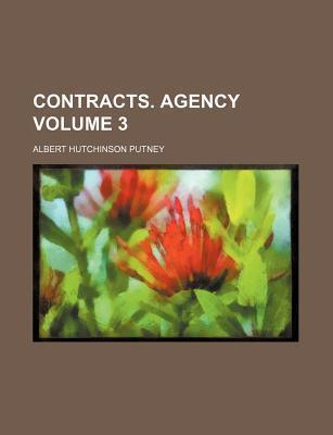 Contracts. Agency Volume 3