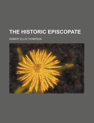 The Historic Episcopate