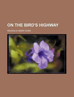 On the Bird's Highway
