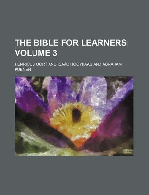 The Bible for Learners Volume 3