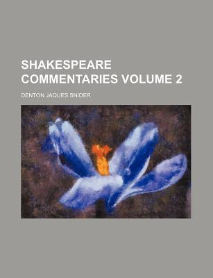 Shakespeare Commentaries Volume 2
