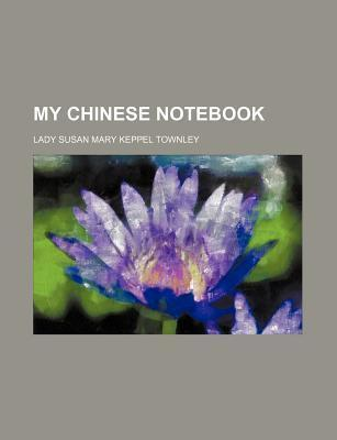 My Chinese Notebook