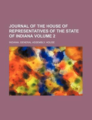 Journal of the House of Representatives of the State of Indiana Volume 2