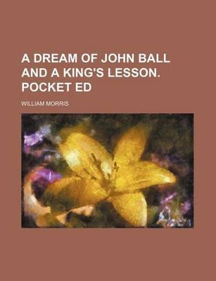 A Dream of John Ball and a King's Lesson. Pocket Ed