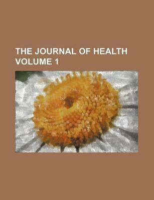 The Journal of Health Volume 1