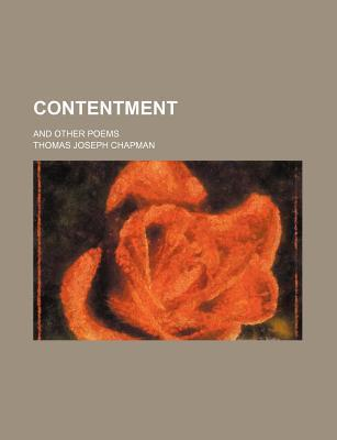 Contentment; And Other Poems
