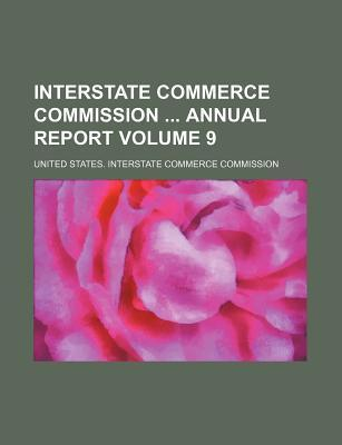 Interstate Commerce Commission Annual Report Volume 9