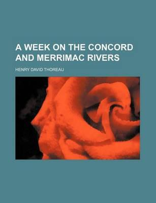 A Week on the Concord and Merrimac [!] Rivers