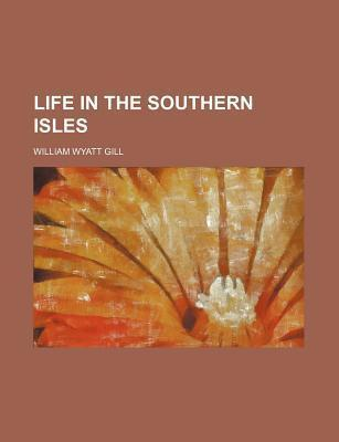 Life in the Southern Isles