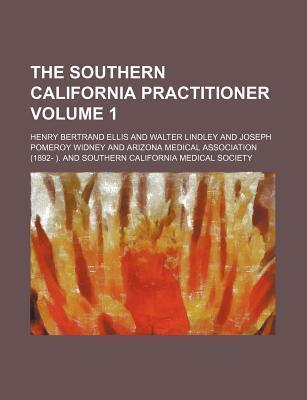 The Southern California Practitioner Volume 1