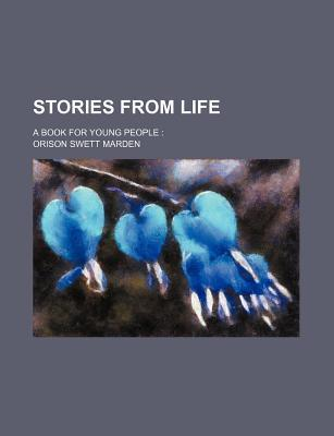 Stories from Life; A Book for Young People