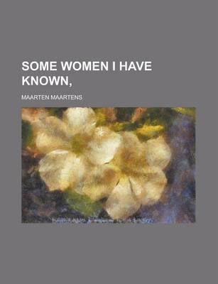 Some Women I Have Known,