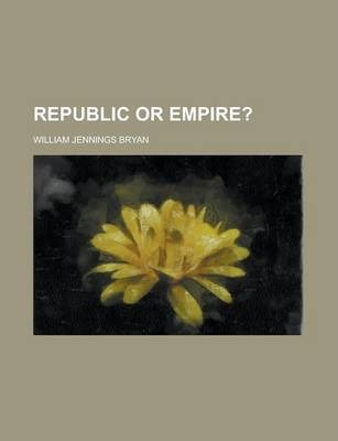 Republic or Empire?