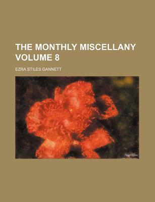 The Monthly Miscellany Volume 8