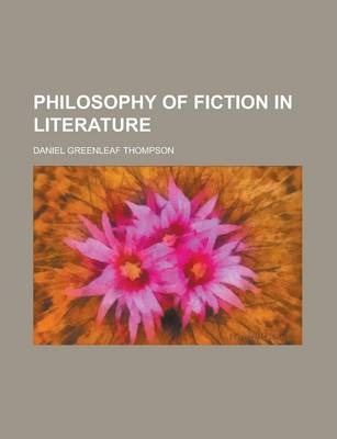 Philosophy of Fiction in Literature