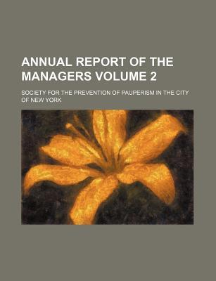 Annual Report of the Managers Volume 2