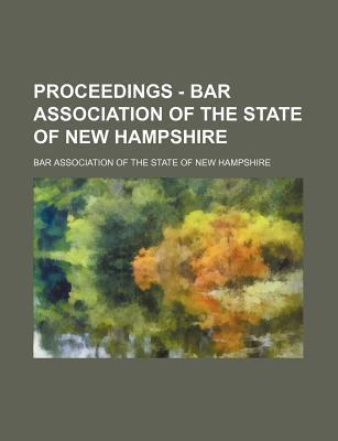 Proceedings - Bar Association of the State of New Hampshire