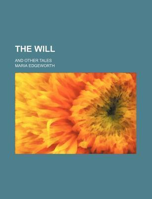 The Will; And Other Tales