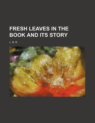 Fresh Leaves in the Book and Its Story