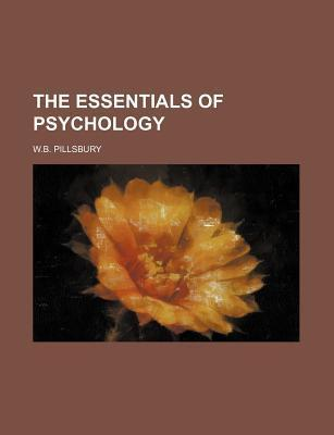 The Essentials of Psychology