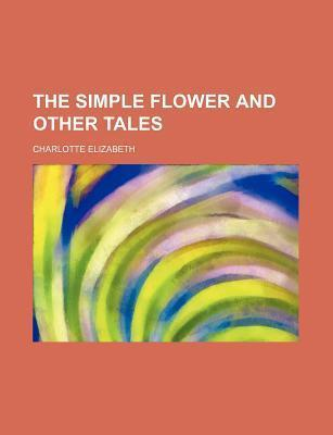 The Simple Flower and Other Tales