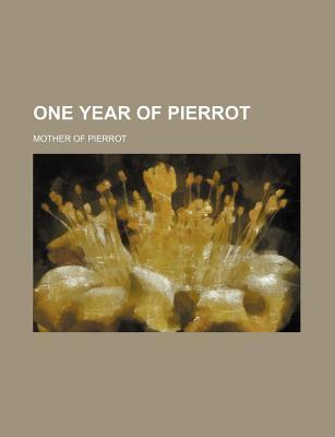 One Year of Pierrot