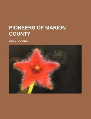 Pioneers of Marion County