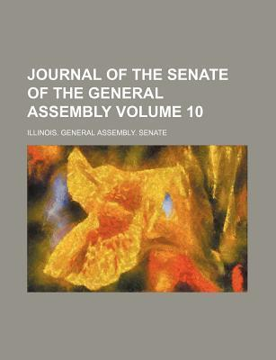 Journal of the Senate of the General Assembly Volume 10