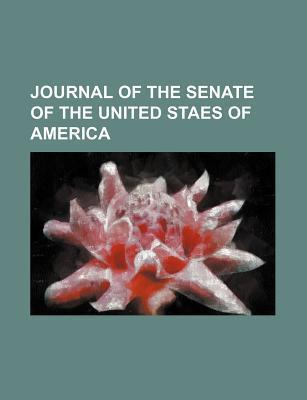 Journal of the Senate of the United Staes of America