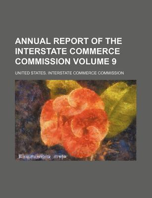 Annual Report of the Interstate Commerce Commission Volume 9