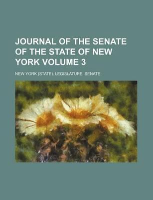 Journal of the Senate of the State of New York Volume 3