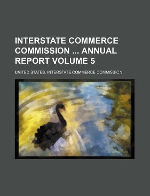 Interstate Commerce Commission Annual Report Volume 5