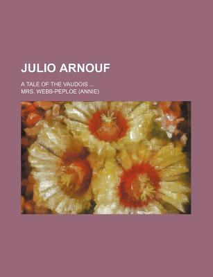 Julio Arnouf; A Tale of the Vaudois