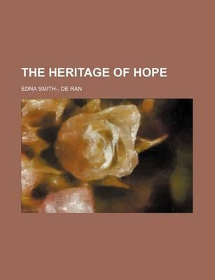 The Heritage of Hope
