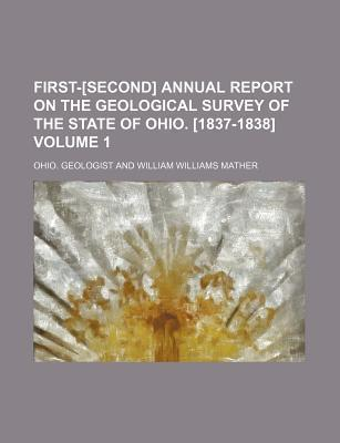 First-[Second] Annual Report on the Geological Survey of the State of Ohio. [1837-1838] Volume 1