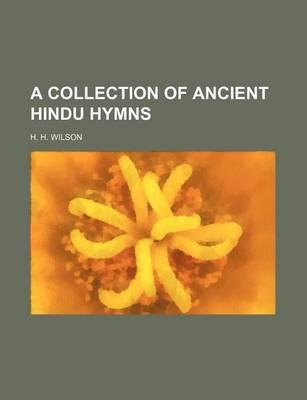 A Collection of Ancient Hindu Hymns