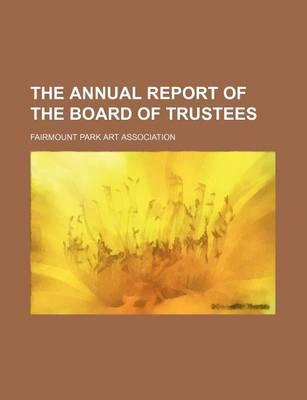 The Annual Report of the Board of Trustees