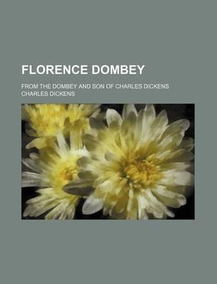 Florence Dombey; From the Dombey and Son of Charles Dickens
