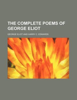 The Complete Poems of George Eliot