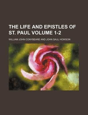The Life and Epistles of St. Paul Volume 1-2